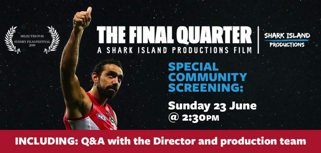 THE FINAL QUARTER Special Community Screening
