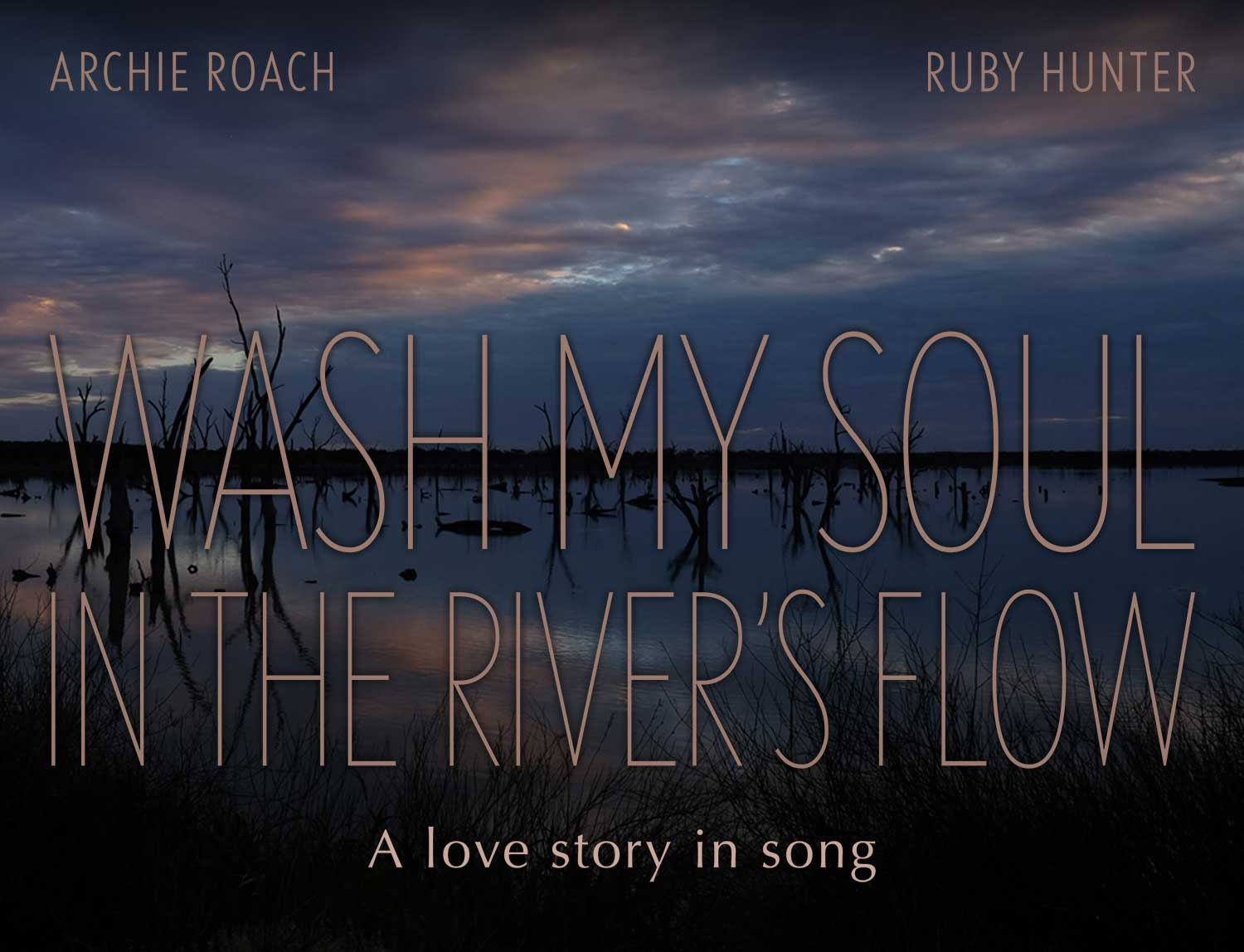 Wash my Soul in the River's Flow | Film